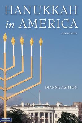 Hanukkah in America By Ashton, Dianne