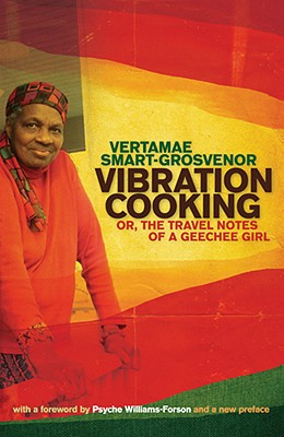 Vibration Cooking By Smart-Grosvenor, Vertamae/ Williams-forson, Psyche (FRW)