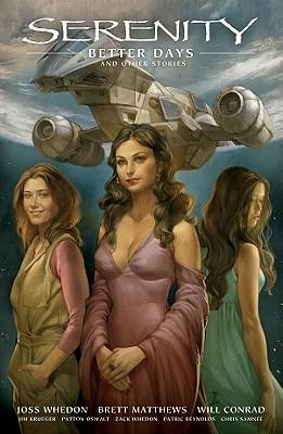 Serenity 2 By Whedon, Zach/ Conrad, Will (ILT)